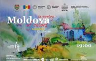 Moldovan artists expo due in Baku