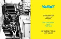 YARAT to hold Live Music event