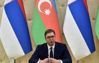 Vucic: Azerbaijan, Serbia enjoy great potential to improve relations