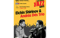 Baku Summer Jazz Days: Meet Andras Des Trio and Elchin Shirinov