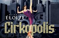 Cirque Éloize to perform in Baku