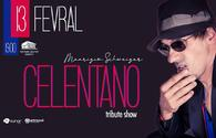 Don't miss Celentano Tribute Show