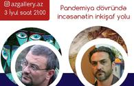 National artists to discuss art development in times of COVİD-19 pandemic