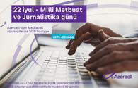 Azercell congratulates journalists with the 145th anniversary of National Press!