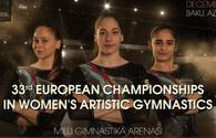 Baku gets ready for European Women's Gymnastics Championship